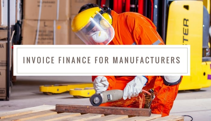 Why invoice financing is a great fit for manufacturing